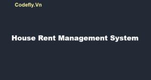 Hệ thống quản lý tiền thuê nhà tạm ứng trong c#